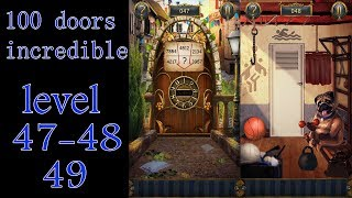 100 doors incredible,Walkthrough/Невероятный мир прохождение level-47-48-49