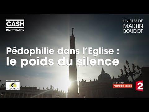 Pédophilie dans l'Eglise : le poids du silence - Cash Investigation (Intégrale)