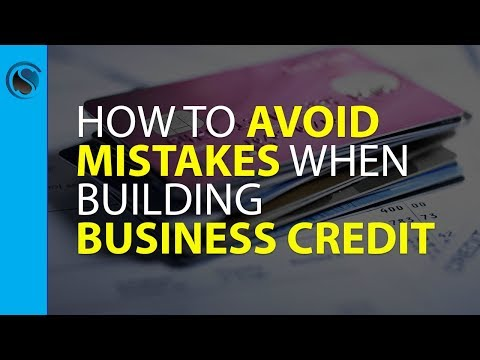 The 5 Biggest Mistakes Entrepreneurs Make when Building Business Credit… and How to Avoid them
