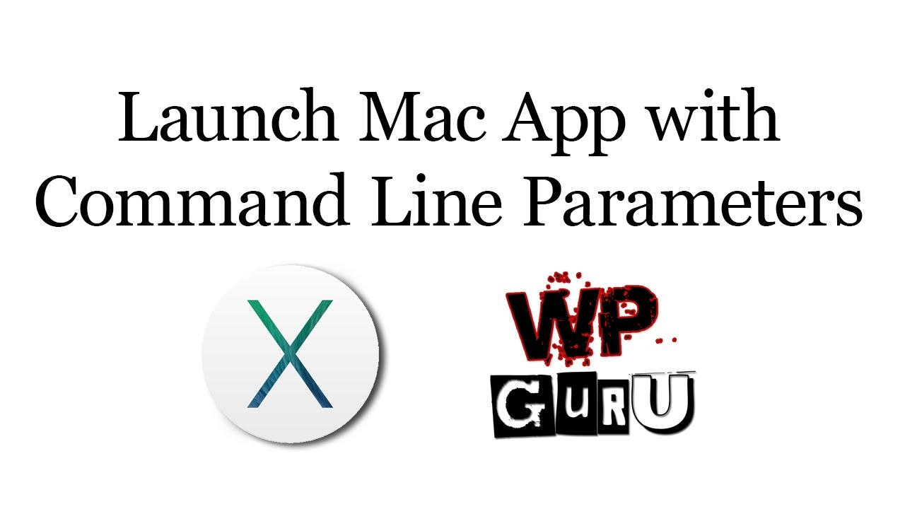 How to launch a Mac App with Command Line Parameters from
