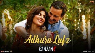 Adhura Lafz | Full | Rahat Fateh Ali Khan| Baazaar| Saif Ali Khan, Rohan, Radhika, Chitrangda