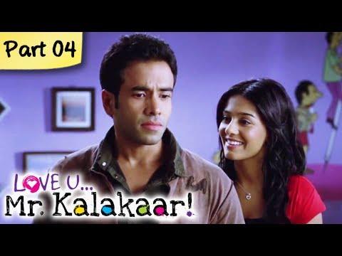 Love U...Mr. Kalakaar! - Part 04/09 - Bollywood Romantic Hindi Movie -  Tusshar Kapoor, Amrita Rao