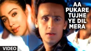 Aa Pukare Tujhe Ye Dil Mera - Full Video Song -