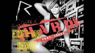 Rihanna Hard ft Young Jeezy (Eriki-Ma Remix) + FREE MP3 DOWNLOAD