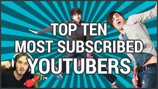 Top Ten Most Subscribed YouTubers - Top YouTubers 2015