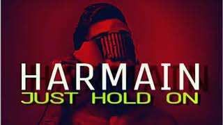 Just Hold On ||  Harmain Ahmed  ||  Urdu Remix(Hiphop)