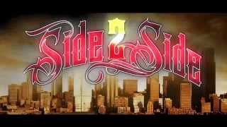 Side2Side - Welcome To My Ride (Official Video)
