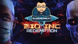 Bio Inc  Redemption Türkçe - Bölüm 1 [Samed Güngör Live]