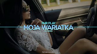 Fair Play - Moja wariatka (K3 Remix) Disco Polo 2021