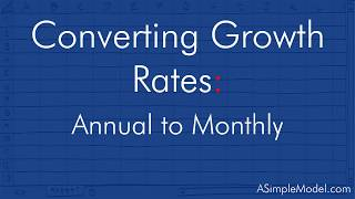Convert An Annual Growth Rate To A Monthly Growth Rate
