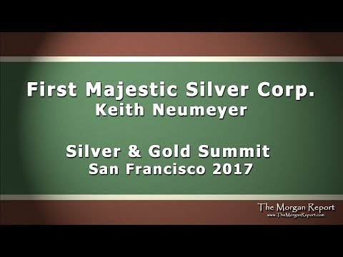 First Majestic Silver Corp Silver and Gold Summit 2017