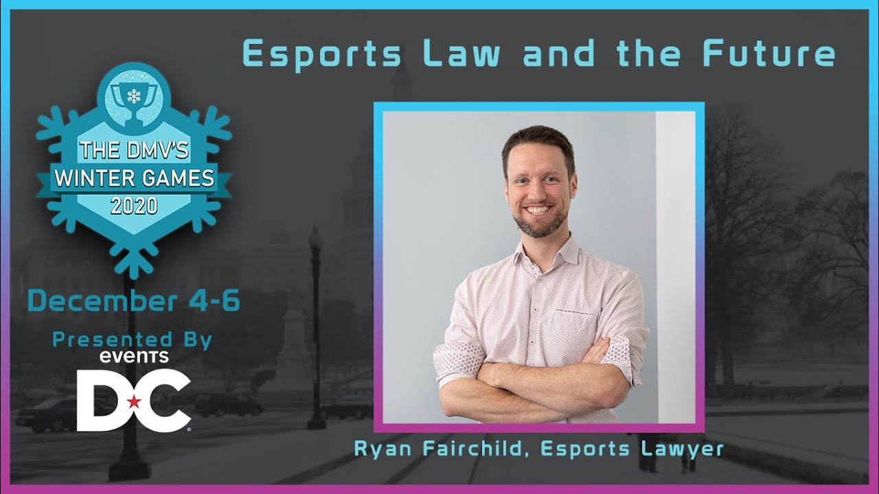 Esports Law and the New Industry Standards