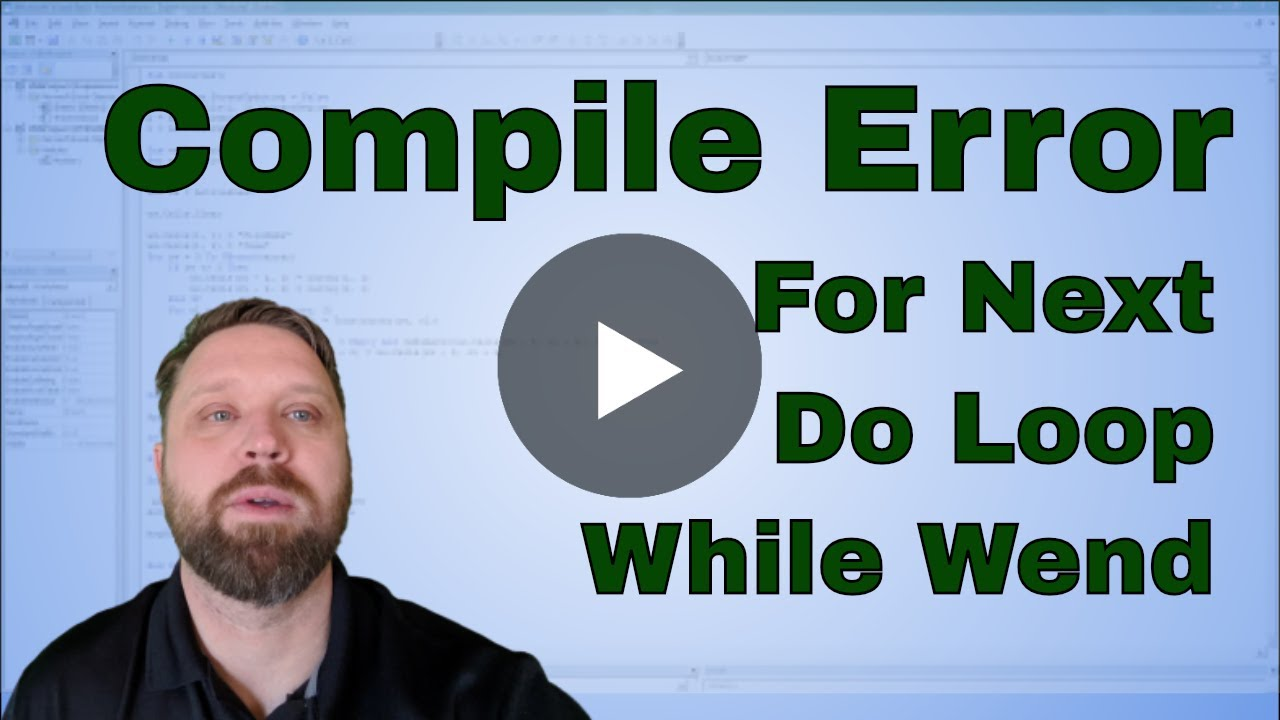 Fixing Excel Vba Macro Compile Error For Next Do Loop While