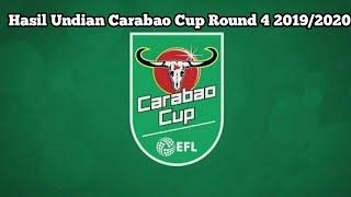Hasil Undian Carabao Cup Round 4 2019/2020