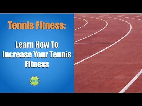 Tennis Fitness Drill: Learn How To Increase Your Tennis Fitness