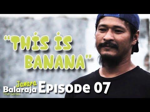 Jawara Balaraja | The Series | Episode 07