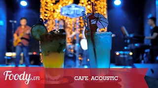 Cafe  Acoustic decor cực chất | Foodyvn