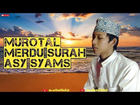murottal-merdu-||-surat-asy-syams-||-m.athaillah-elboyan