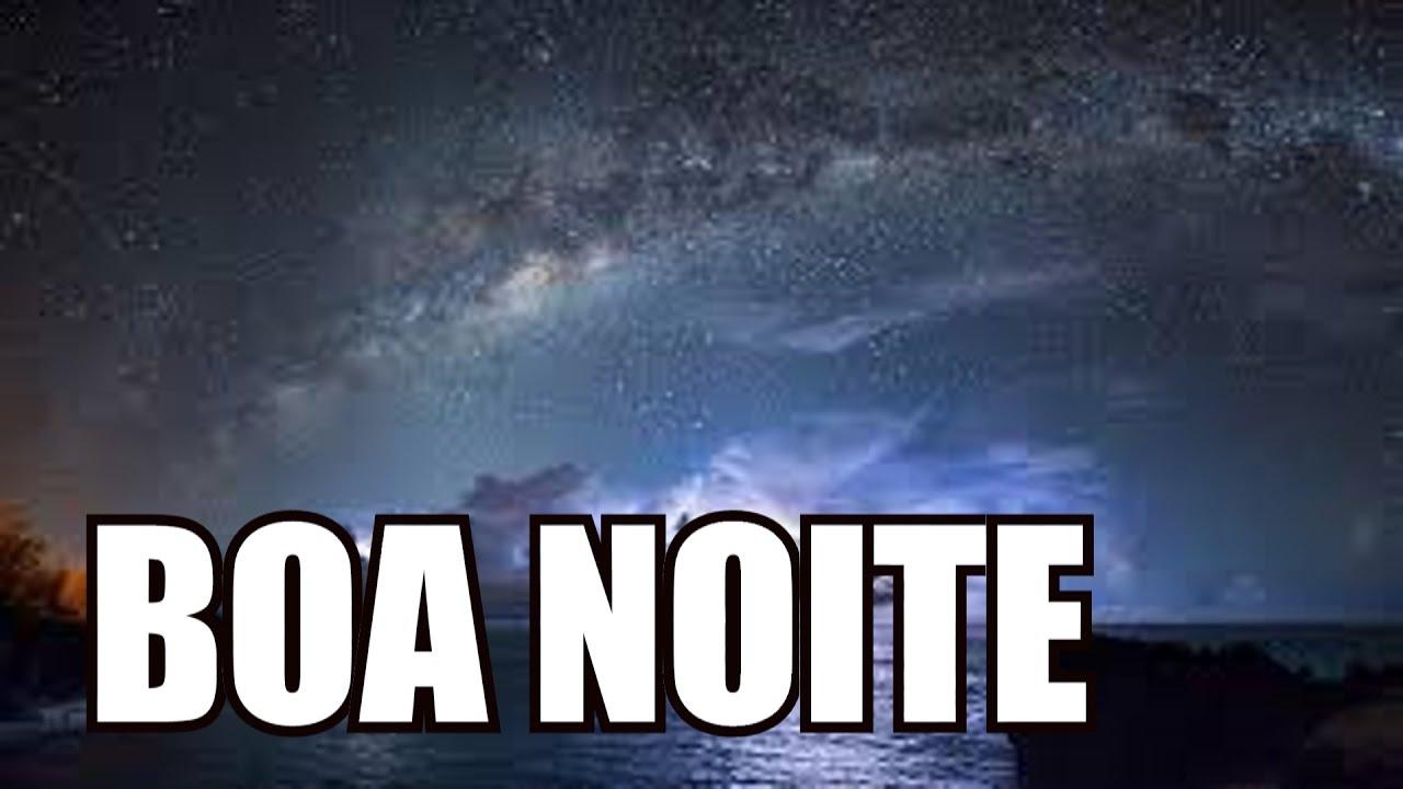 VIDEO DE BOA NOITE - YouTube