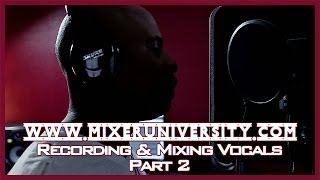 Recording & Mixing Vocals | Cakewalk Sonar X2 | Part 2
