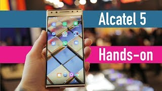 Alcatel 5 hands-on - MWC 2018