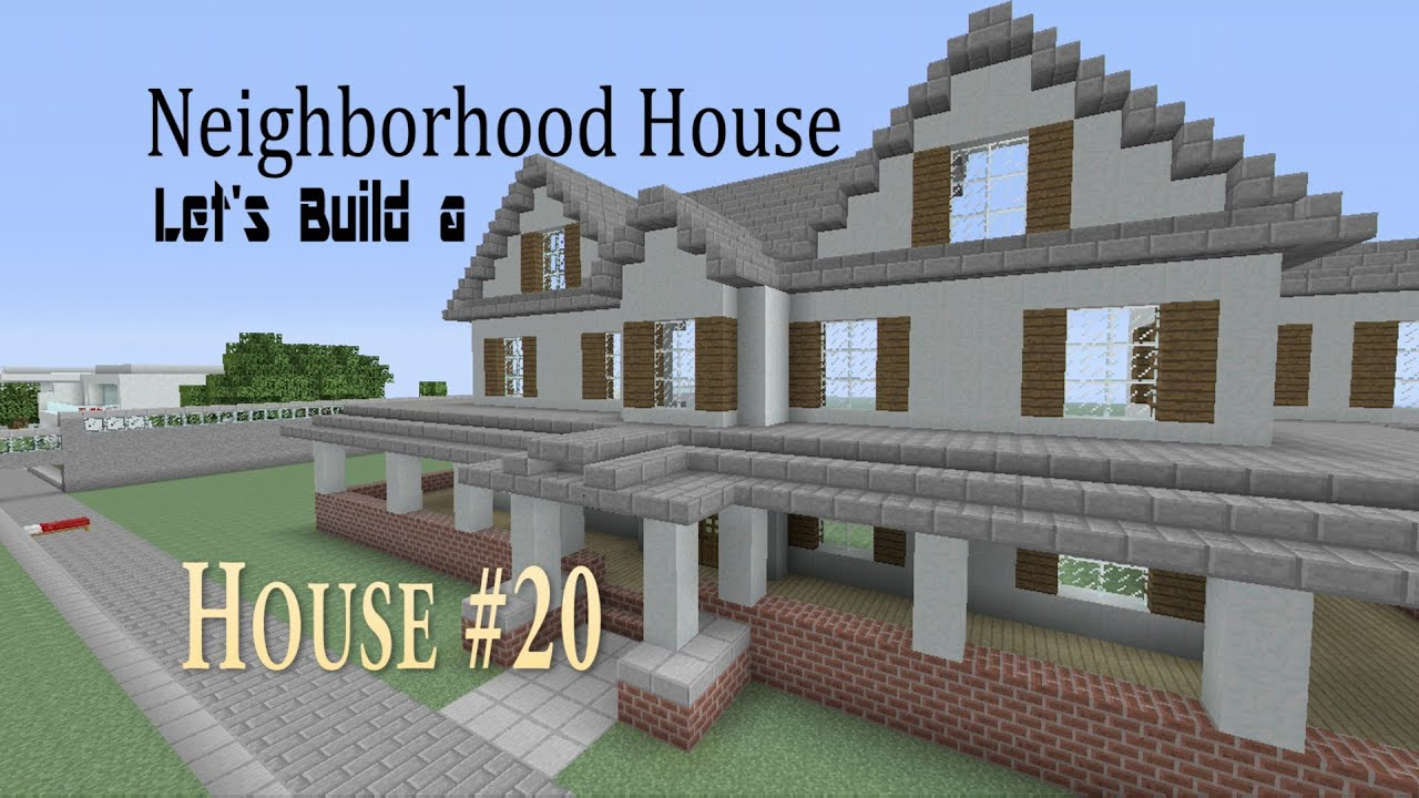 Parts of the house english language youtube - Let S Build A Neighborhood House Part 2 In Minecraft House 20 Youtube