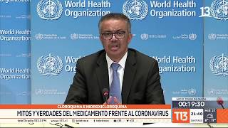 Cloroquina E Hidroxicloroquina: Mitos Y Verdades Del Medicamento Frente Al Coronavirus