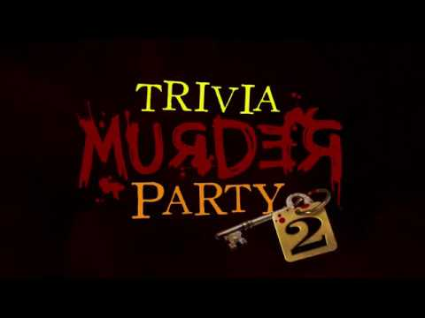 Trivia Murder Party 2 Official Teaser