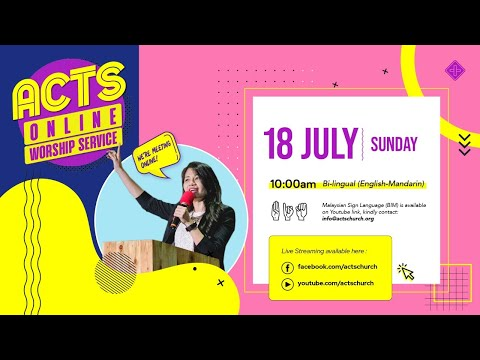 Acts Online Worship: 10:00AM (18th July 2021)