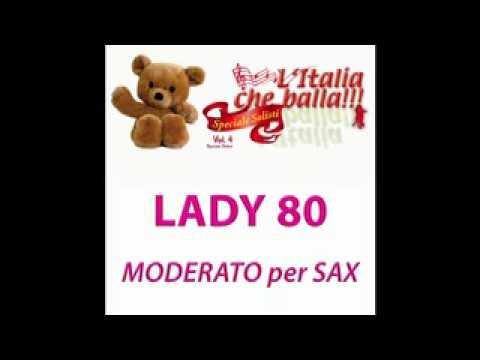 LADY 80  (Moderato per Sax) - L' Italia che balla Vol. 4 -  Speciale solisti