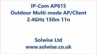 IP-COM AP615 في الهواء الطلق متعدد وضع AP عميل انشاء