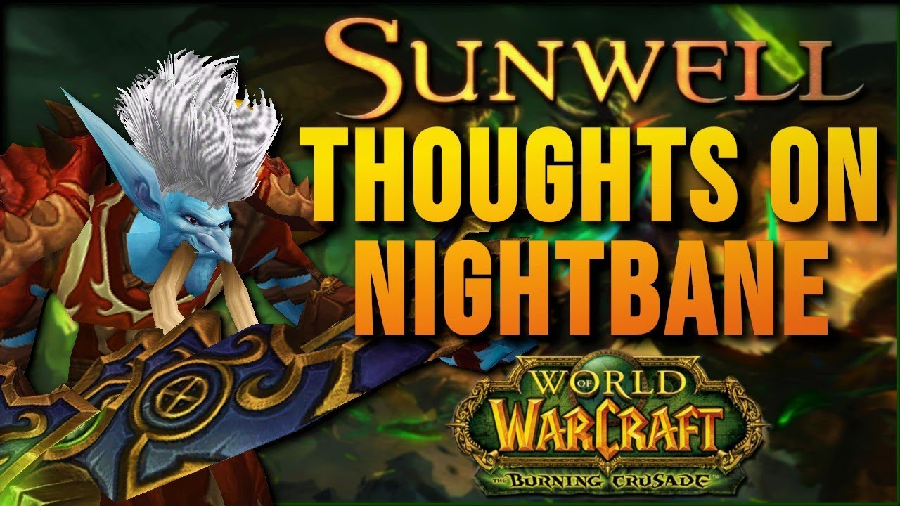 Sunwells TBC Launch - Let's talk about this [Burning crusade private server]