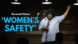 Women's Safety in India | Stand-up Comedy by Karunesh Talwar