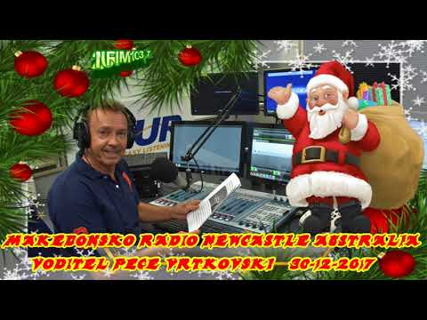MAKEDONSKO RADIO 2NUR  103.7 FM NEWCASTLE AUSTRALIA  30 12 2017