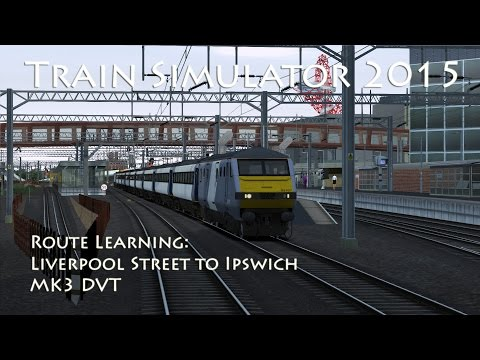 Train Simulator 2015 - Route Learning: Great Eastern 3 - London to Ipswich (DVT)