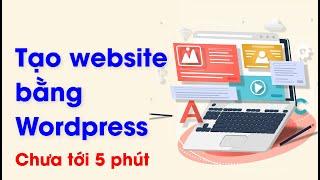 Tạo website bằng wordpress cực nhanh