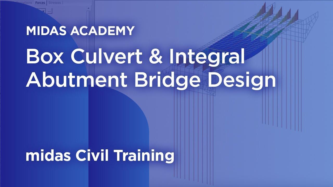 Box Culvert Amp Integral Abutment Bridge Design Midas