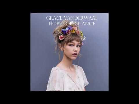 Grace Vanderwaal--Hope for Change (Bonus Track).