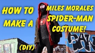 Make Your Own Miles Morales Costume From Spider-Man: Into The Spider-Verse! (DIY)