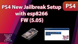 PS4 5.05 New Exploit Setup with esp8266 Tutorial