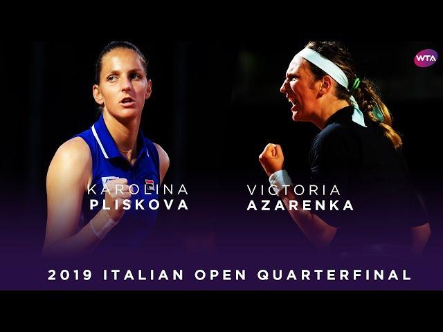 Karolina Pliskova vs. Victoria Azarenka | 2019 Italian Open Quarterfinal | WTA Highlights
