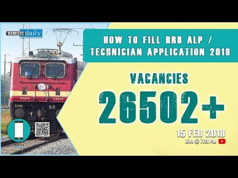 Live | How to fill RRB ALP/Technician Application 2018 | vacancies 26502+