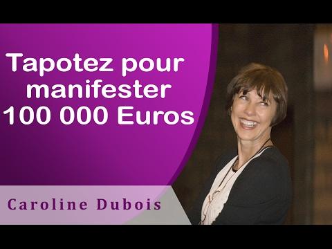 Comment manifester 100 000 euros avec le tapping ? - EFT en français # 126
