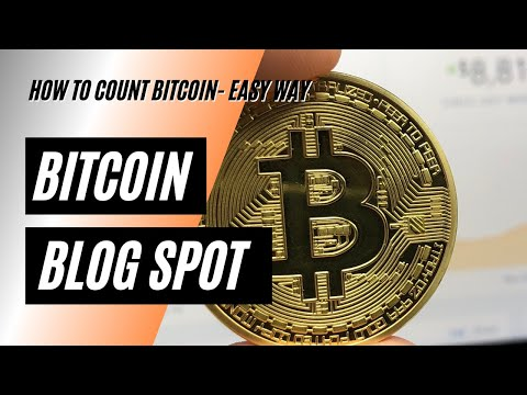 How To Count Bitcoin - The Easy Way (8 Decimal System)