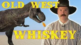 Whiskey in the Old West