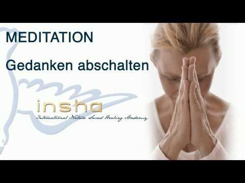 Meditation: Gedanken abschalten 2/2 - INSHA Heilerausbildungen