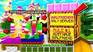 I Joined a GIRLFRIEND GOLD DIGGER Server and FOUND THIS.. (Minecraft)