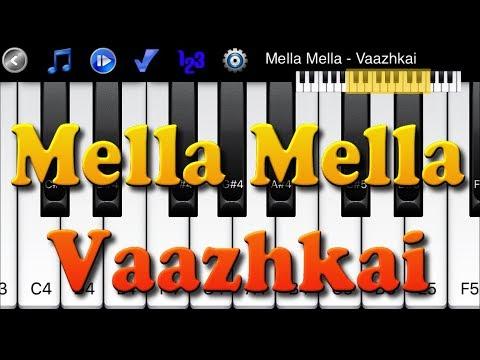 Mella Mella  - Vaazhkai - Learn To Master Piano Melody