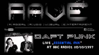 "DAFT PUNK LIVE ""ESSENTIAL MIX"" @ BBC RADIO1 02/03/1997"