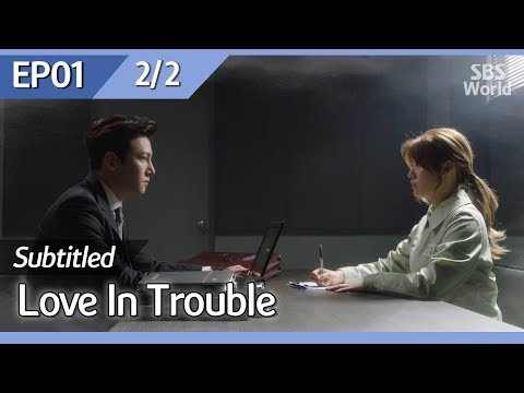 [CC/FULL] Love in Trouble EP01 (2/2) | 수상한파트너